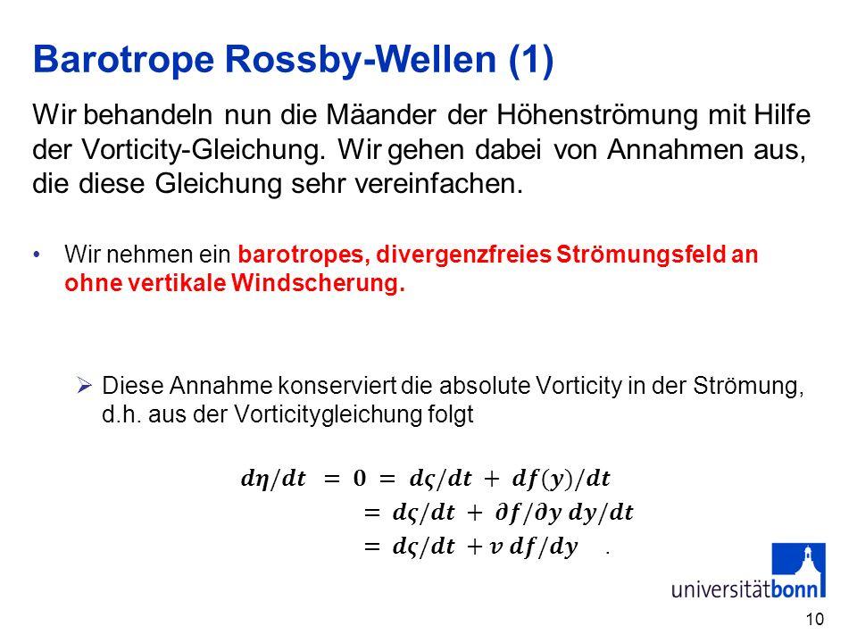 Barotrope Rossby-Wellen (1)