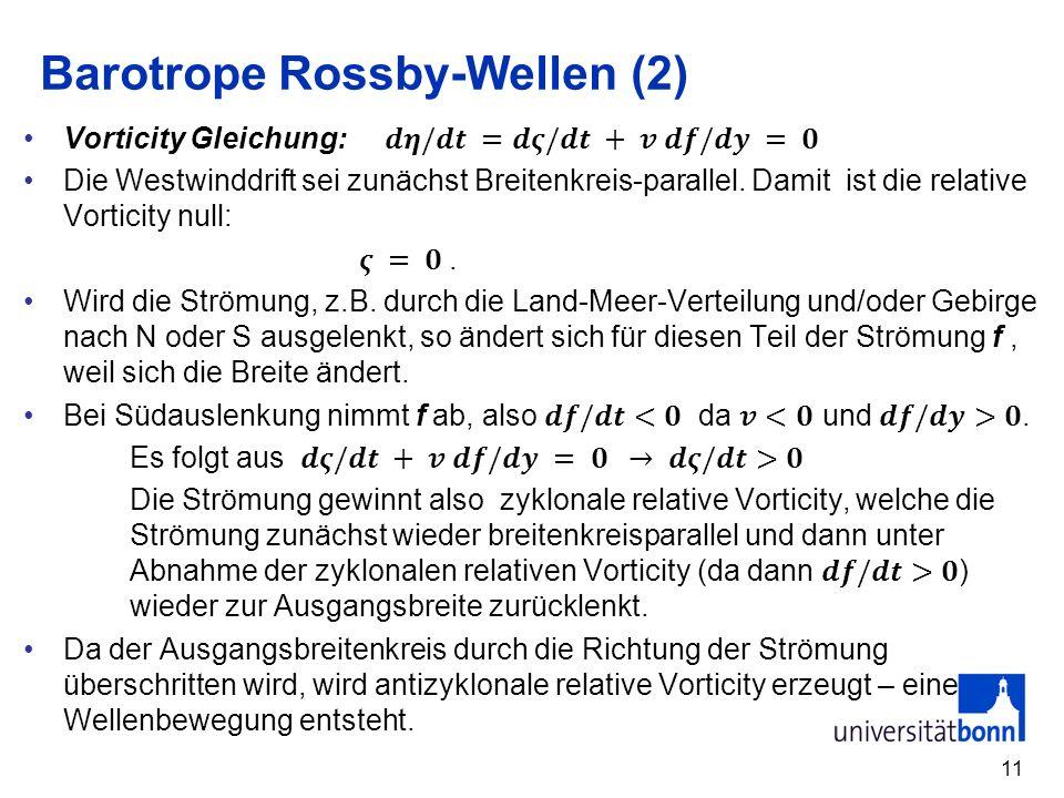 Barotrope Rossby-Wellen (2)