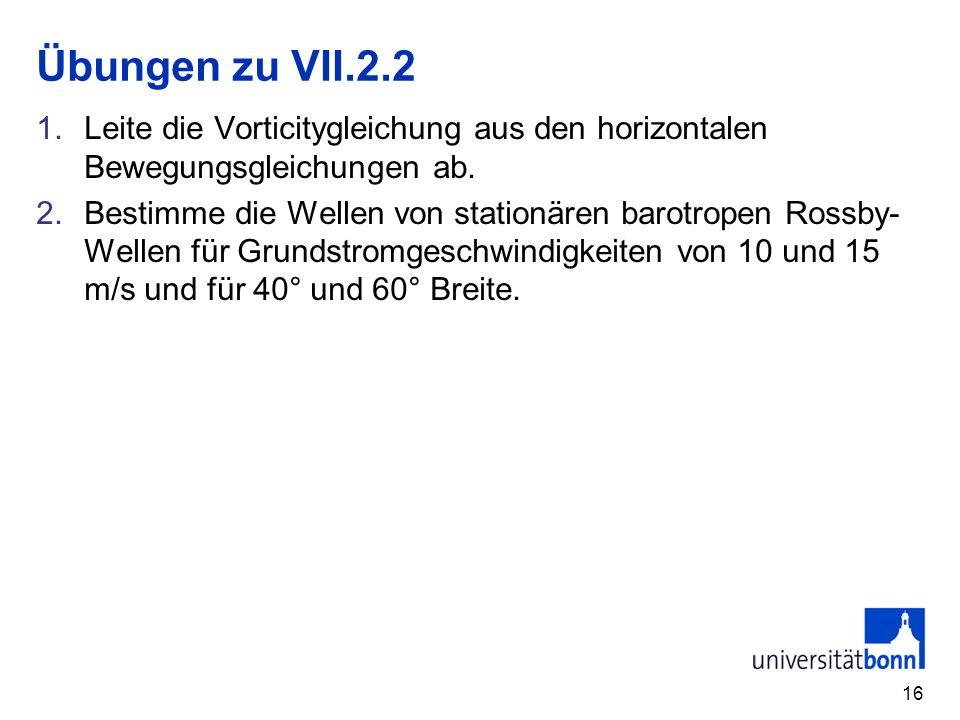 Übungen zu VII.2.2 Leite die Vorticitygleichung aus den horizontalen Bewegungsgleichungen ab.