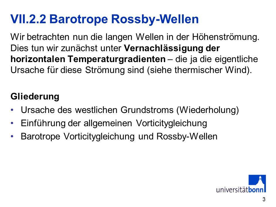 VII.2.2 Barotrope Rossby-Wellen