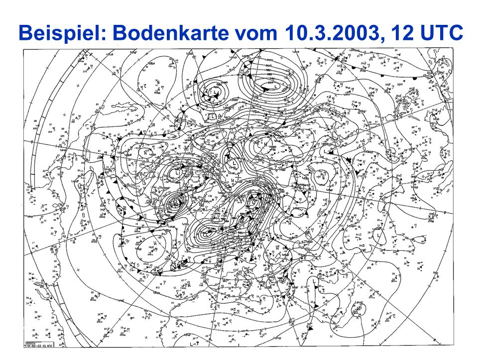 Beispiel: Bodenkarte vom 10.3.2003, 12 UTC
