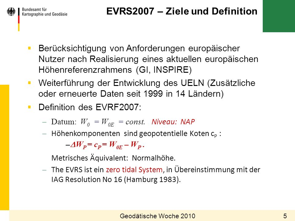 EVRS2007 – Ziele und Definition