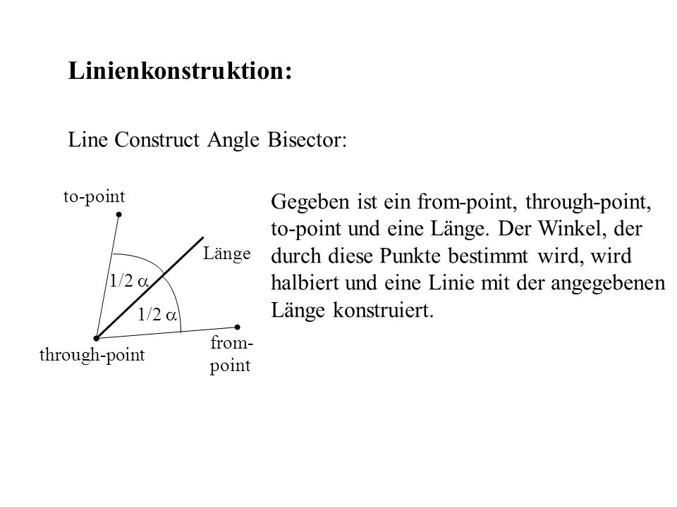 Linienkonstruktion: Line Construct Angle Bisector: