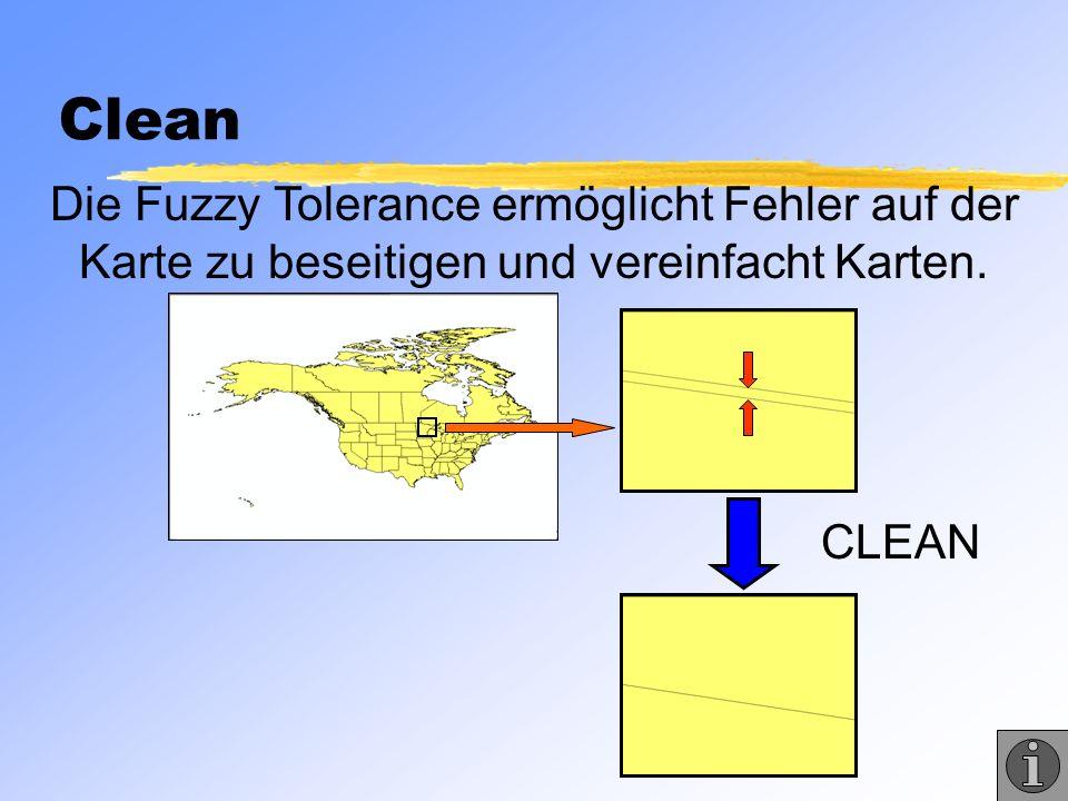 Clean Die Fuzzy Tolerance ermöglicht Fehler auf der Karte zu beseitigen und vereinfacht Karten.