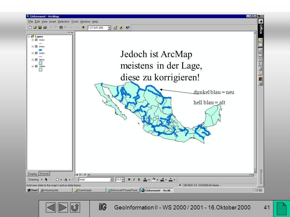 GeoInformation II - WS 2000 / 2001 - 16.Oktober 2000