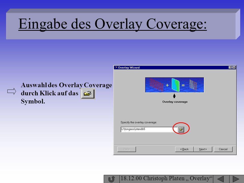 Eingabe des Overlay Coverage: