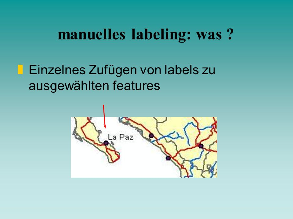 manuelles labeling: was