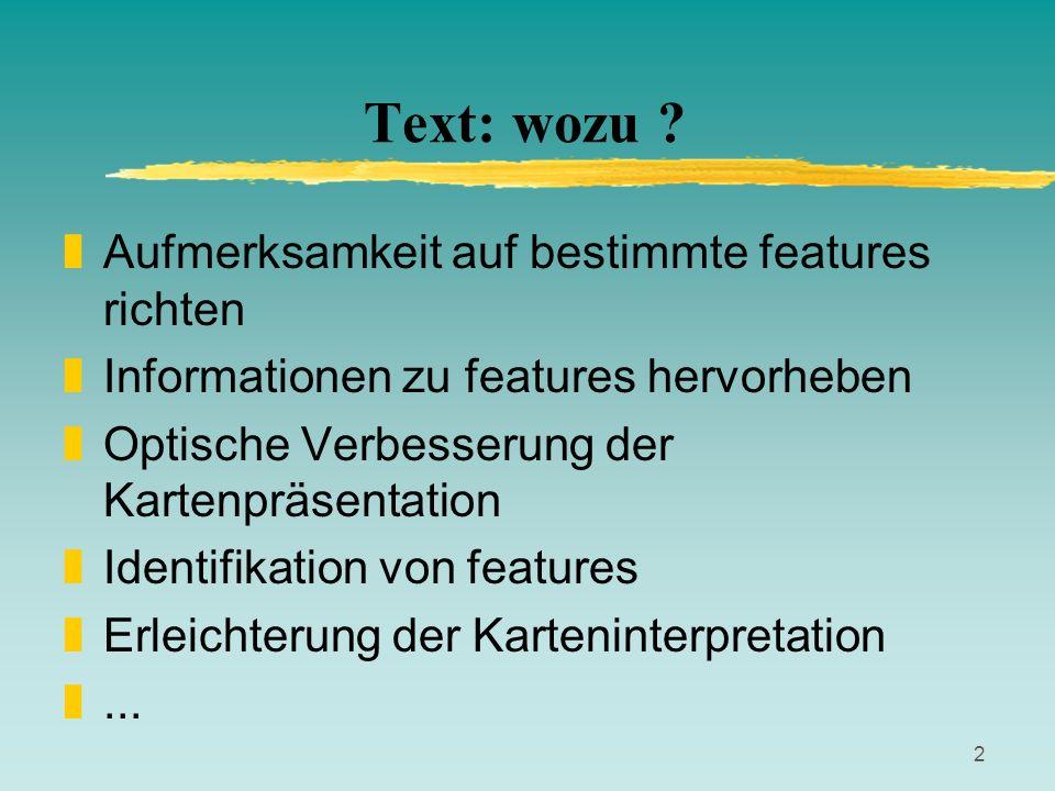 Text: wozu Aufmerksamkeit auf bestimmte features richten