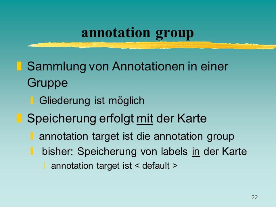 annotation group Sammlung von Annotationen in einer Gruppe