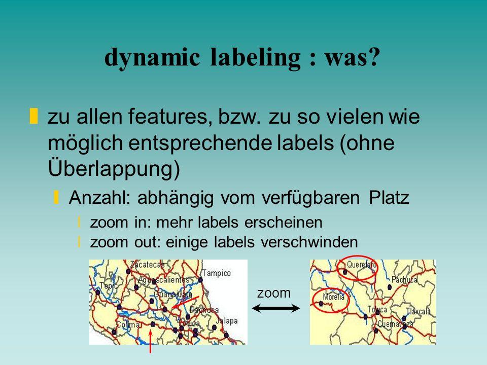 dynamic labeling : was zu allen features, bzw. zu so vielen wie möglich entsprechende labels (ohne Überlappung)