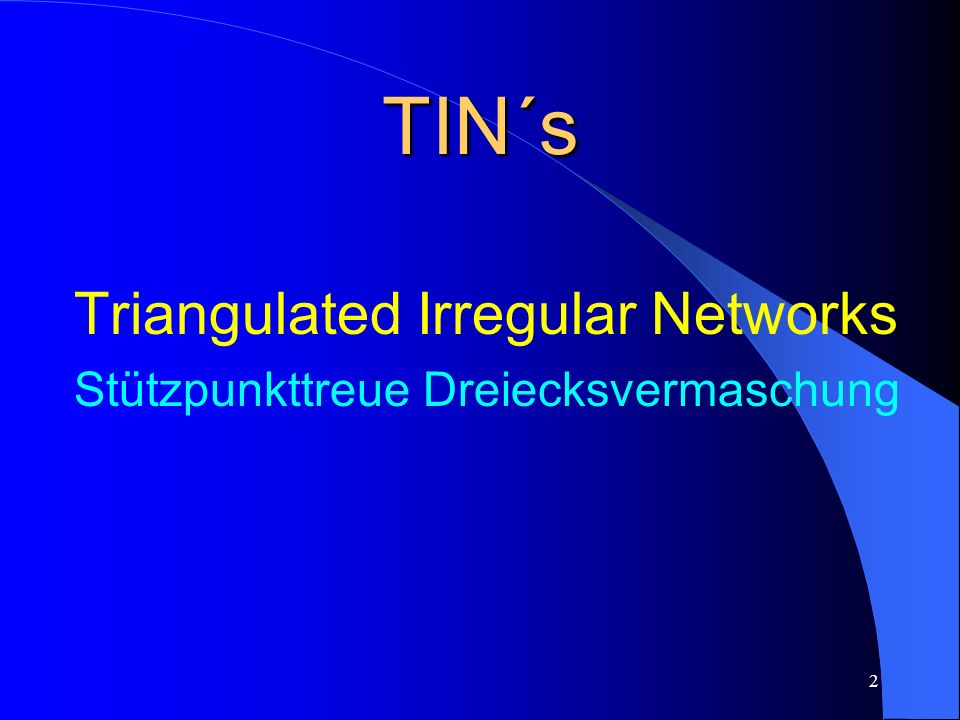 TIN´s Triangulated Irregular Networks