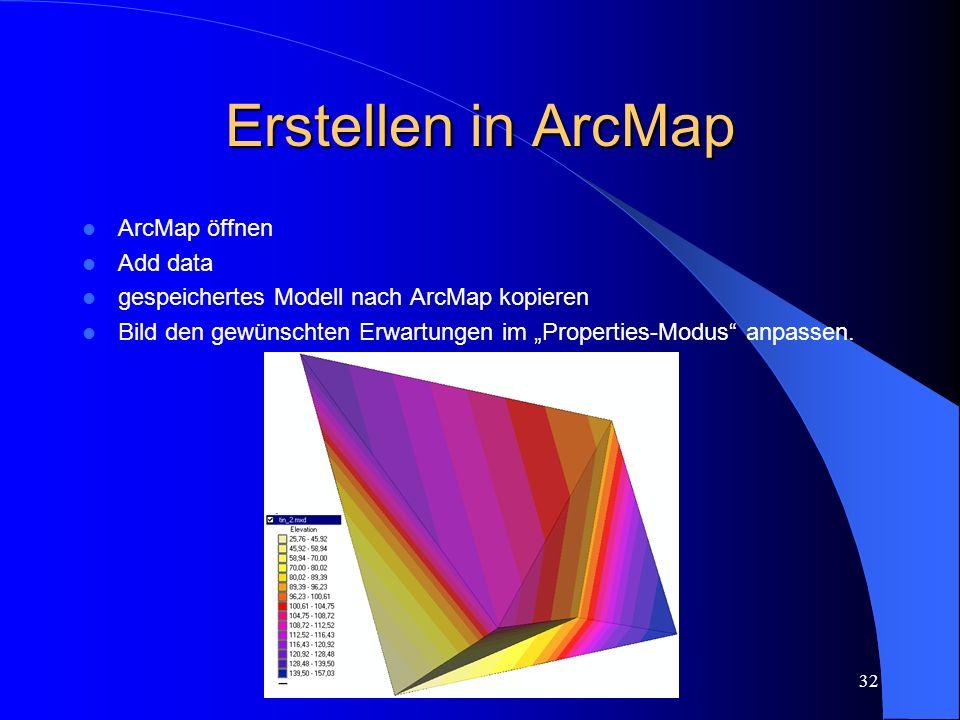 Erstellen in ArcMap ArcMap öffnen Add data