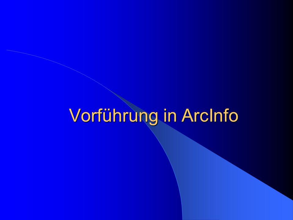 Vorführung in ArcInfo