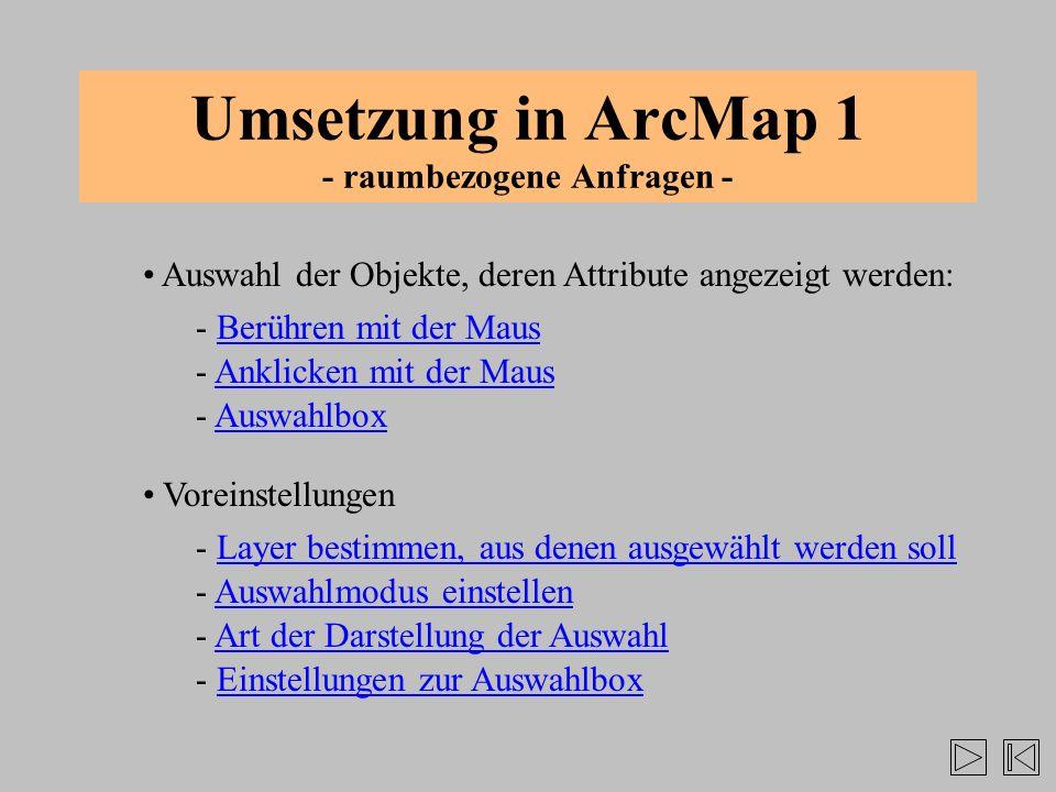 Umsetzung in ArcMap 1 - raumbezogene Anfragen -