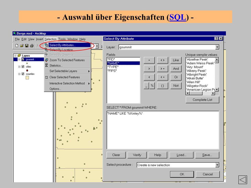 - Auswahl über Eigenschaften (SQL) -