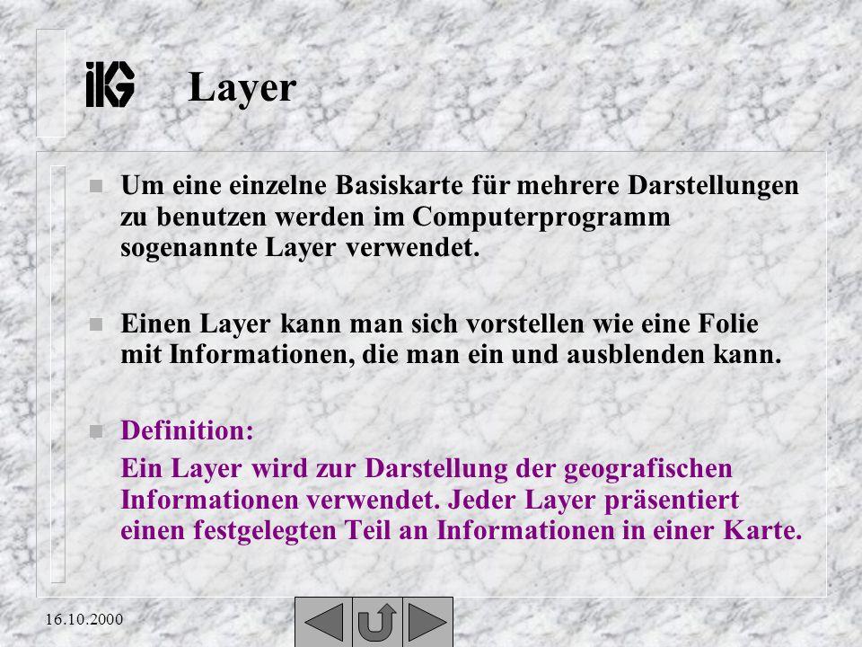 Layer Um eine einzelne Basiskarte für mehrere Darstellungen zu benutzen werden im Computerprogramm sogenannte Layer verwendet.