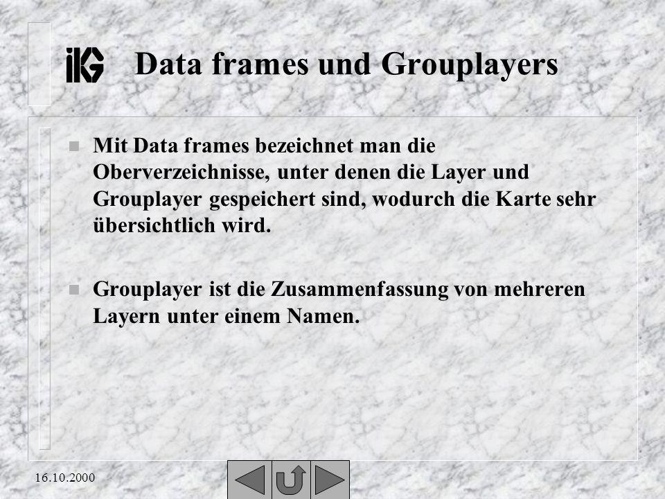 Data frames und Grouplayers