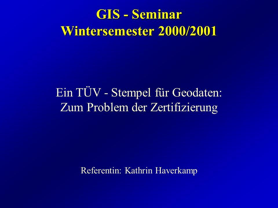 GIS - Seminar Wintersemester 2000/2001