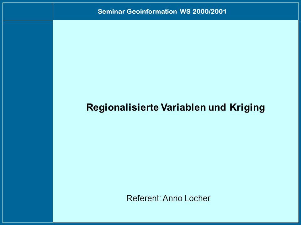 Regionalisierte Variablen und Kriging