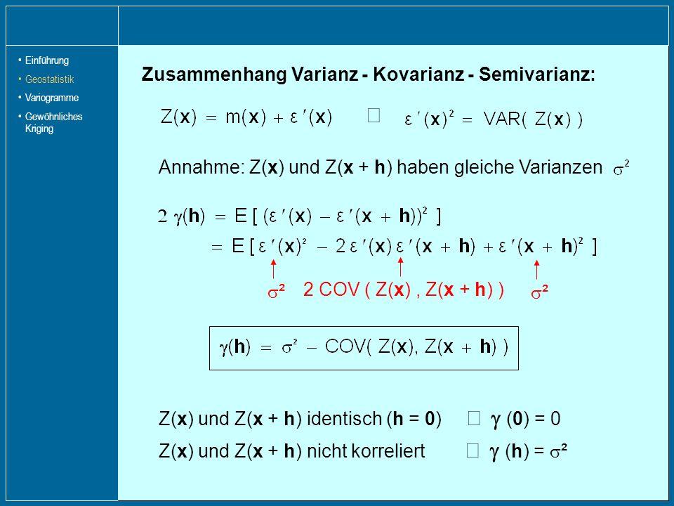 Þ Zusammenhang Varianz - Kovarianz - Semivarianz: