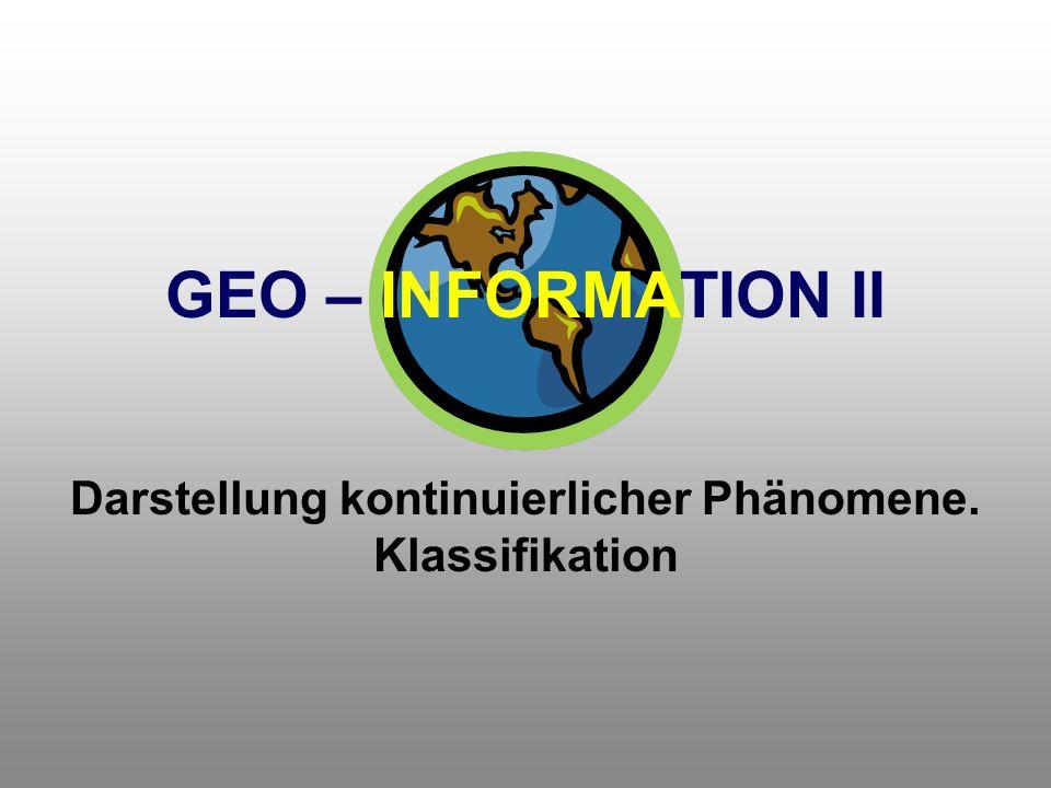 Darstellung kontinuierlicher Phänomene. Klassifikation