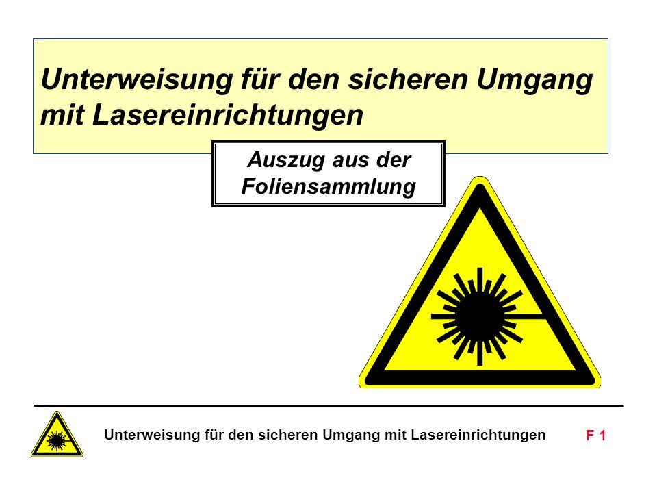 Unterweisung für den sicheren Umgang mit Lasereinrichtungen