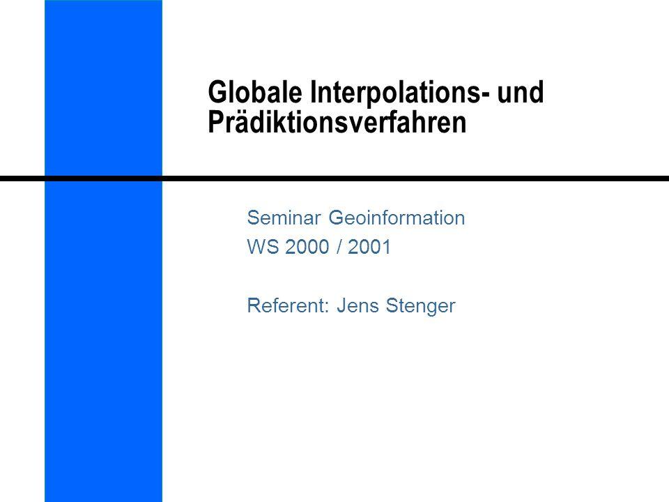 Globale Interpolations- und Prädiktionsverfahren