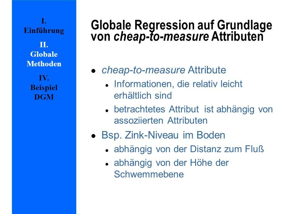 Globale Regression auf Grundlage von cheap-to-measure Attributen