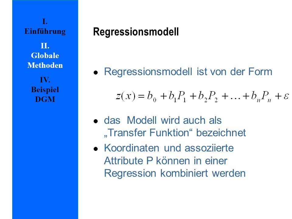 Regressionsmodell Regressionsmodell ist von der Form