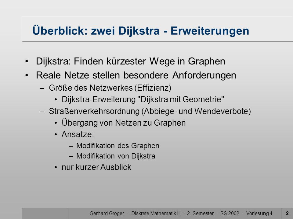 Überblick: zwei Dijkstra - Erweiterungen