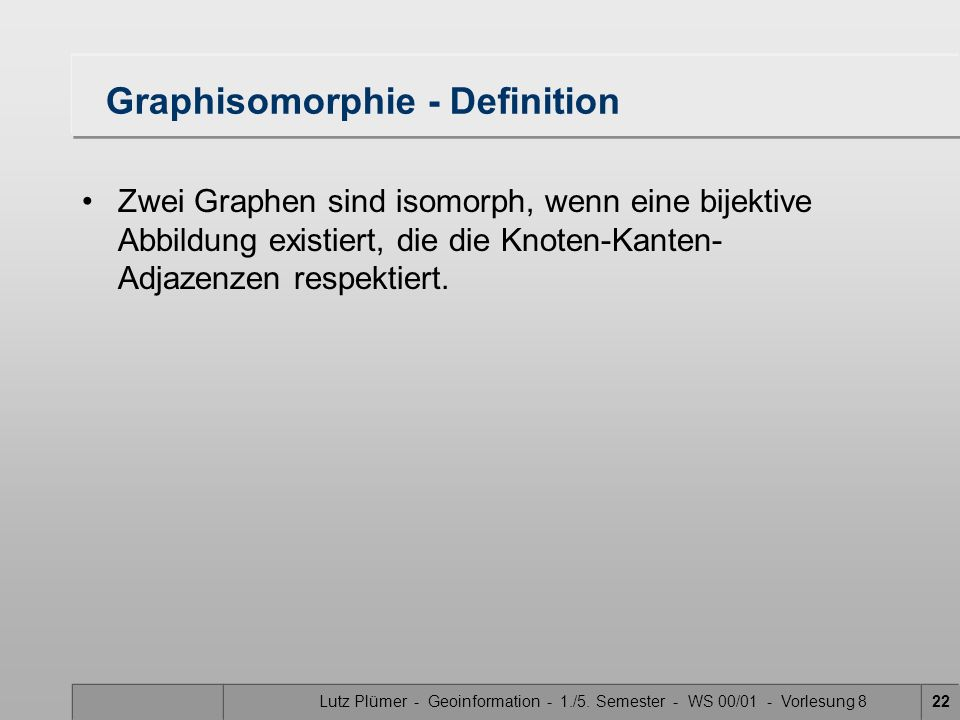 Graphisomorphie - Definition