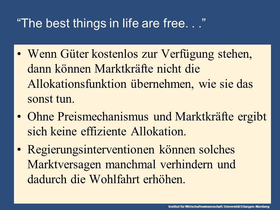 The best things in life are free. . .