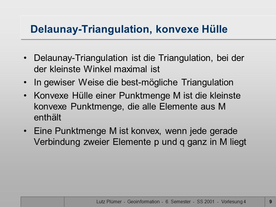 Delaunay-Triangulation, konvexe Hülle