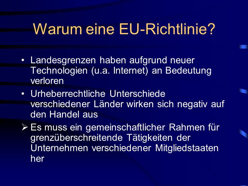 Warum eine EU-Richtlinie
