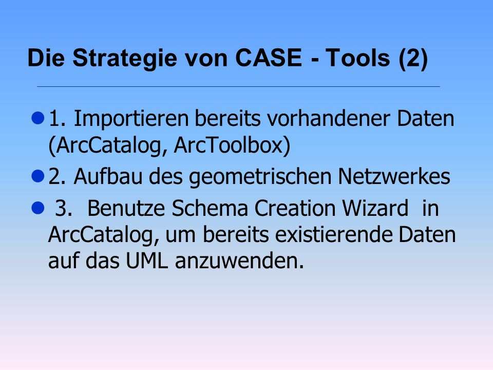 Die Strategie von CASE - Tools (2)