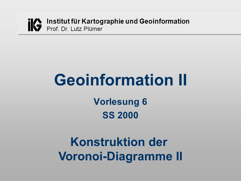 Konstruktion der Voronoi-Diagramme II