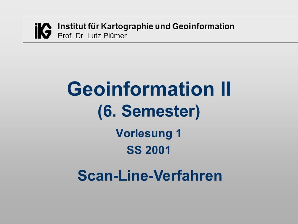 Geoinformation II (6. Semester)