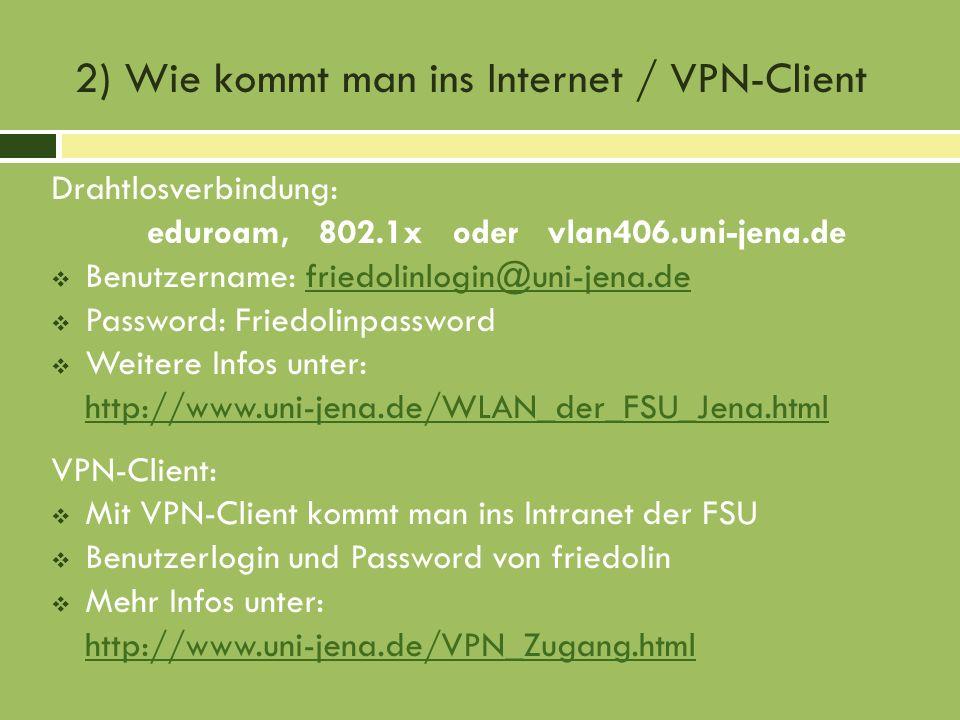 2) Wie kommt man ins Internet / VPN-Client