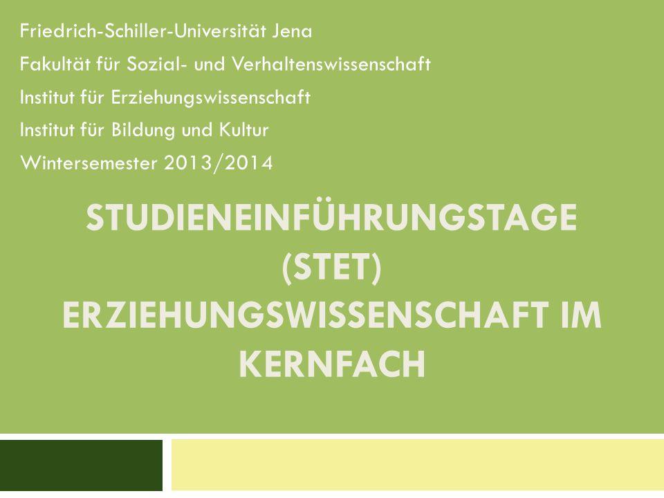 Studieneinführungstage (STET) Erziehungswissenschaft im Kernfach