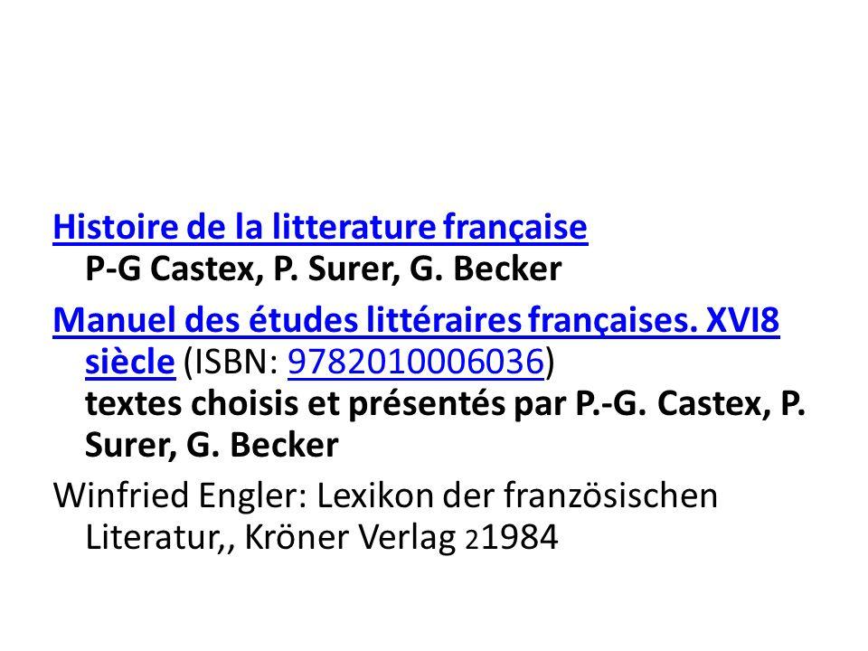 Histoire de la litterature française P-G Castex, P. Surer, G. Becker