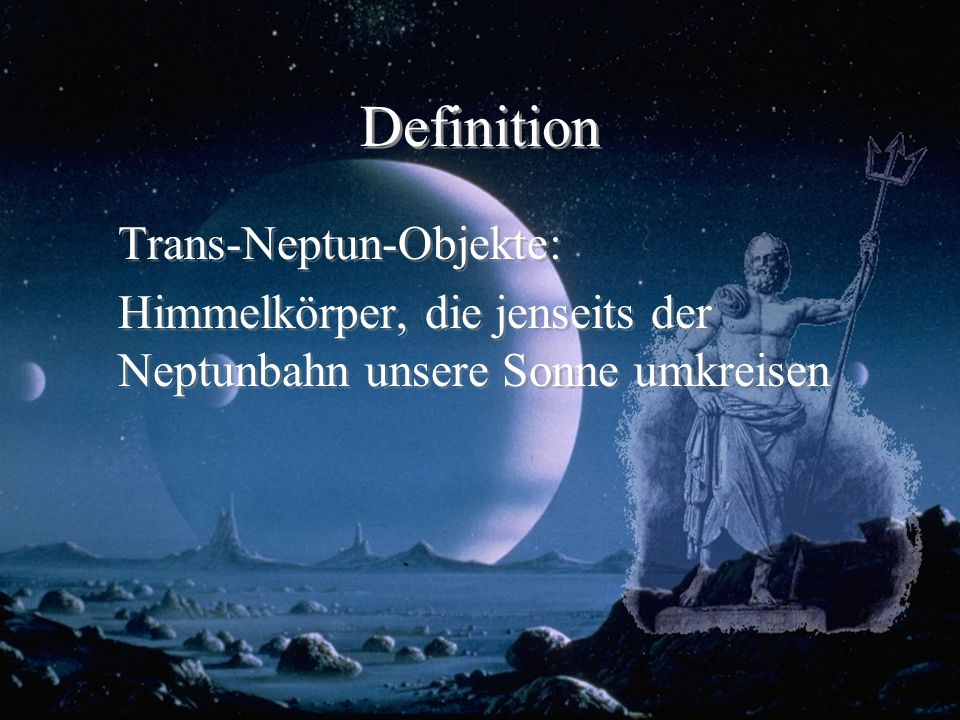 Definition Trans-Neptun-Objekte: