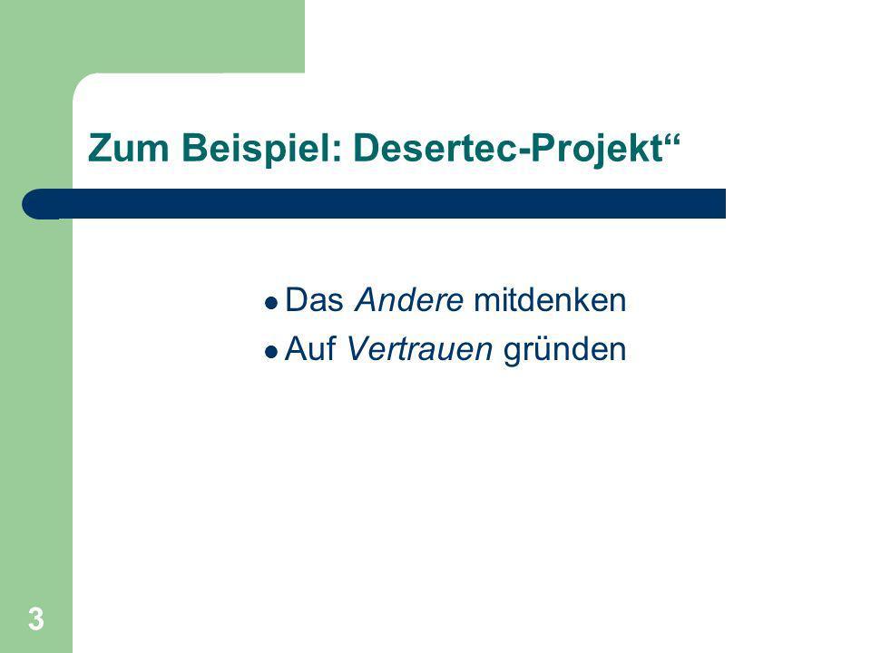 Zum Beispiel: Desertec-Projekt