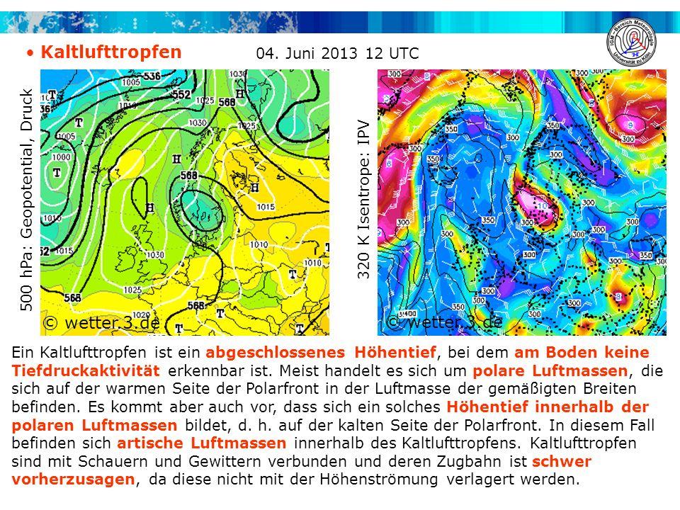 Kaltlufttropfen © wetter.3.de © wetter.3.de 04. Juni 2013 12 UTC
