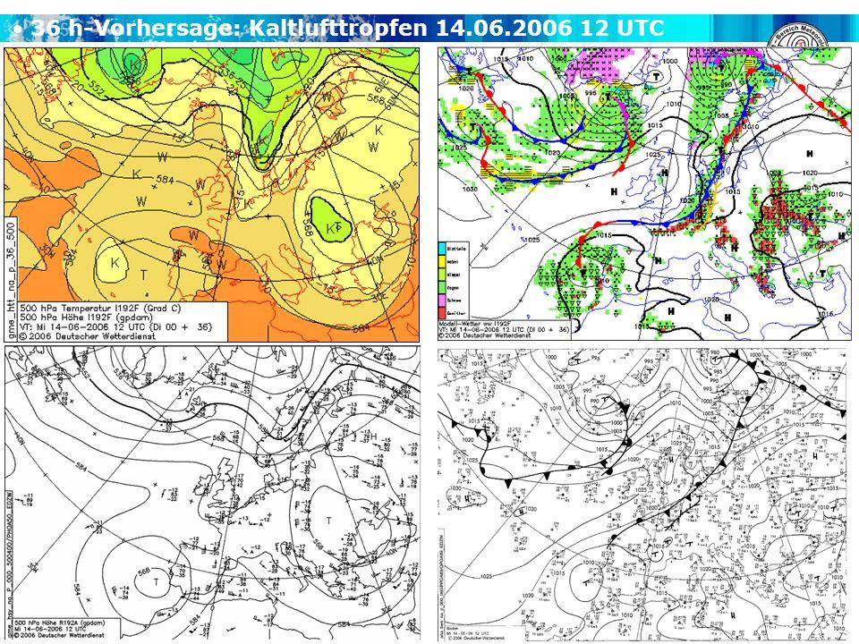 36 h-Vorhersage: Kaltlufttropfen 14.06.2006 12 UTC