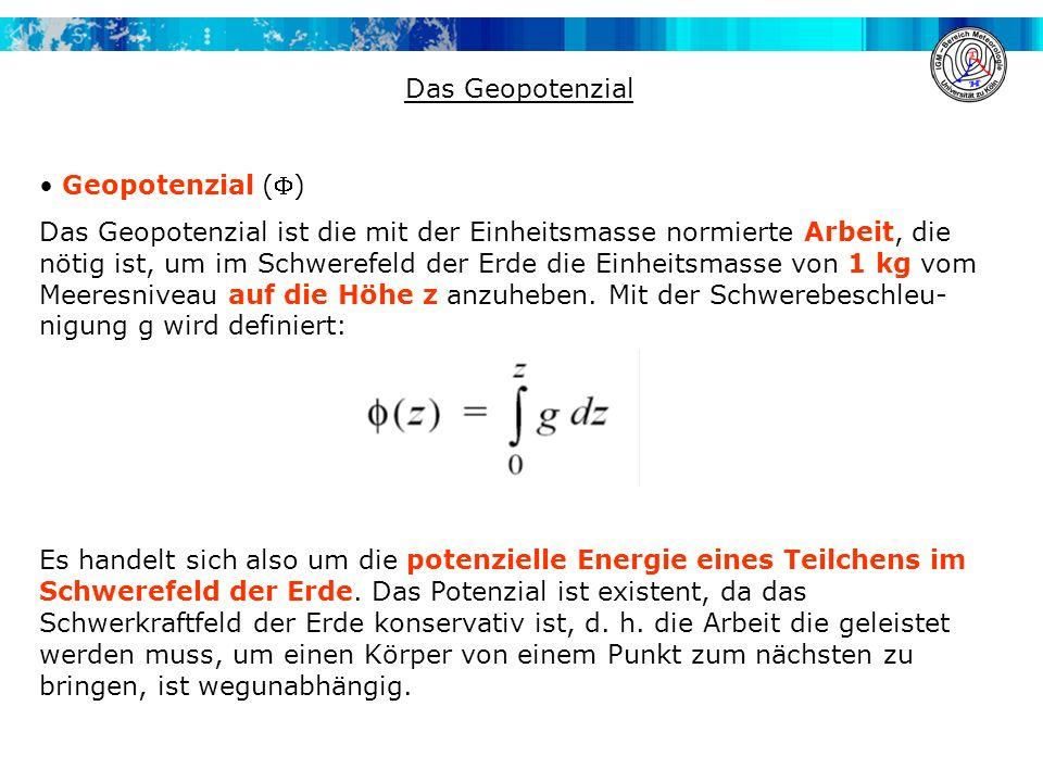 Das Geopotenzial Geopotenzial ()