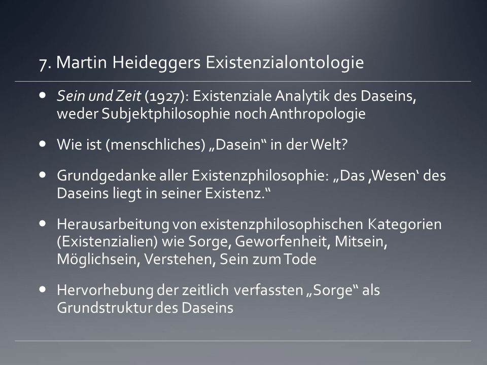 7. Martin Heideggers Existenzialontologie