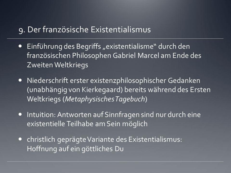 9. Der französische Existentialismus