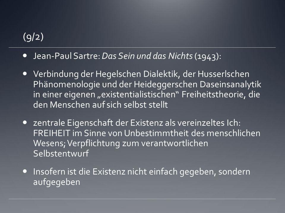 (9/2) Jean-Paul Sartre: Das Sein und das Nichts (1943):