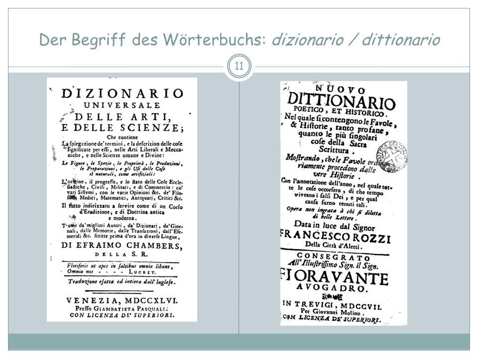 Der Begriff des Wörterbuchs: dizionario / dittionario