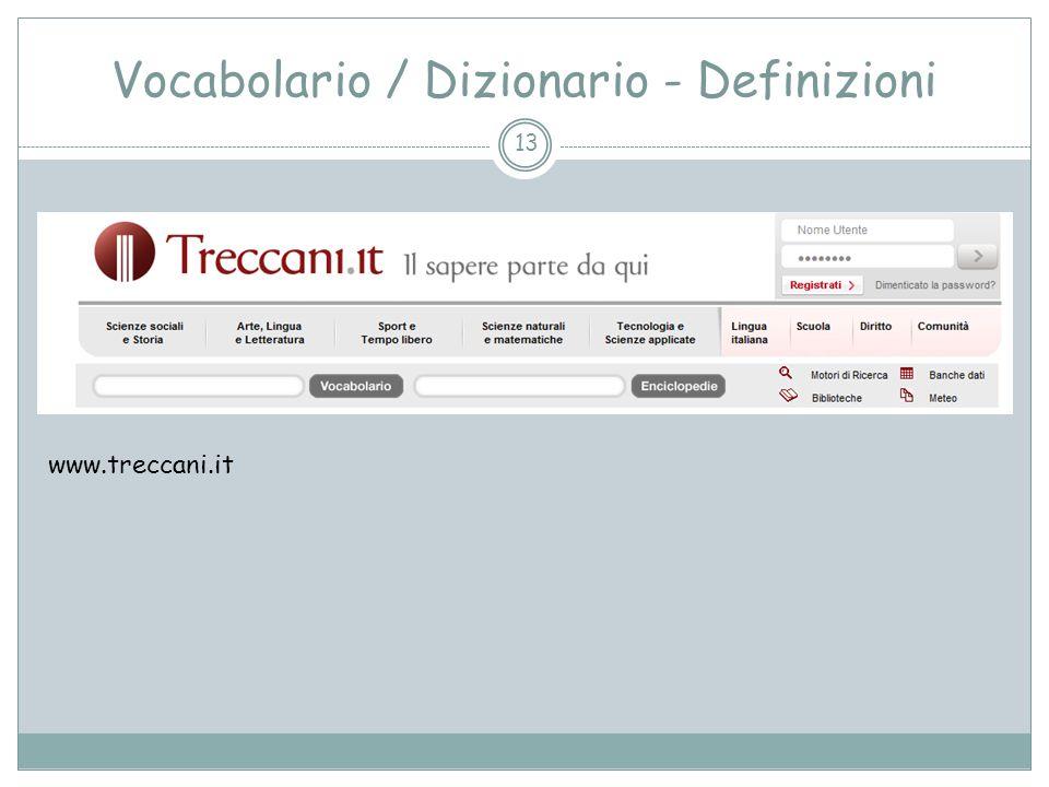 Vocabolario / Dizionario - Definizioni